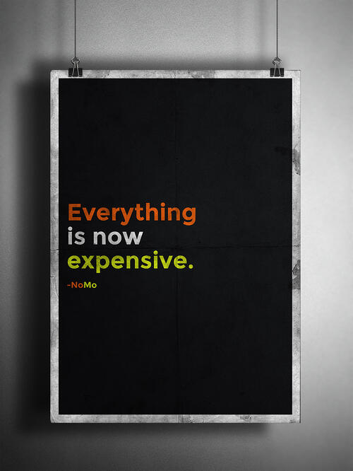 Everything is now expensive NoMo Money screen capture