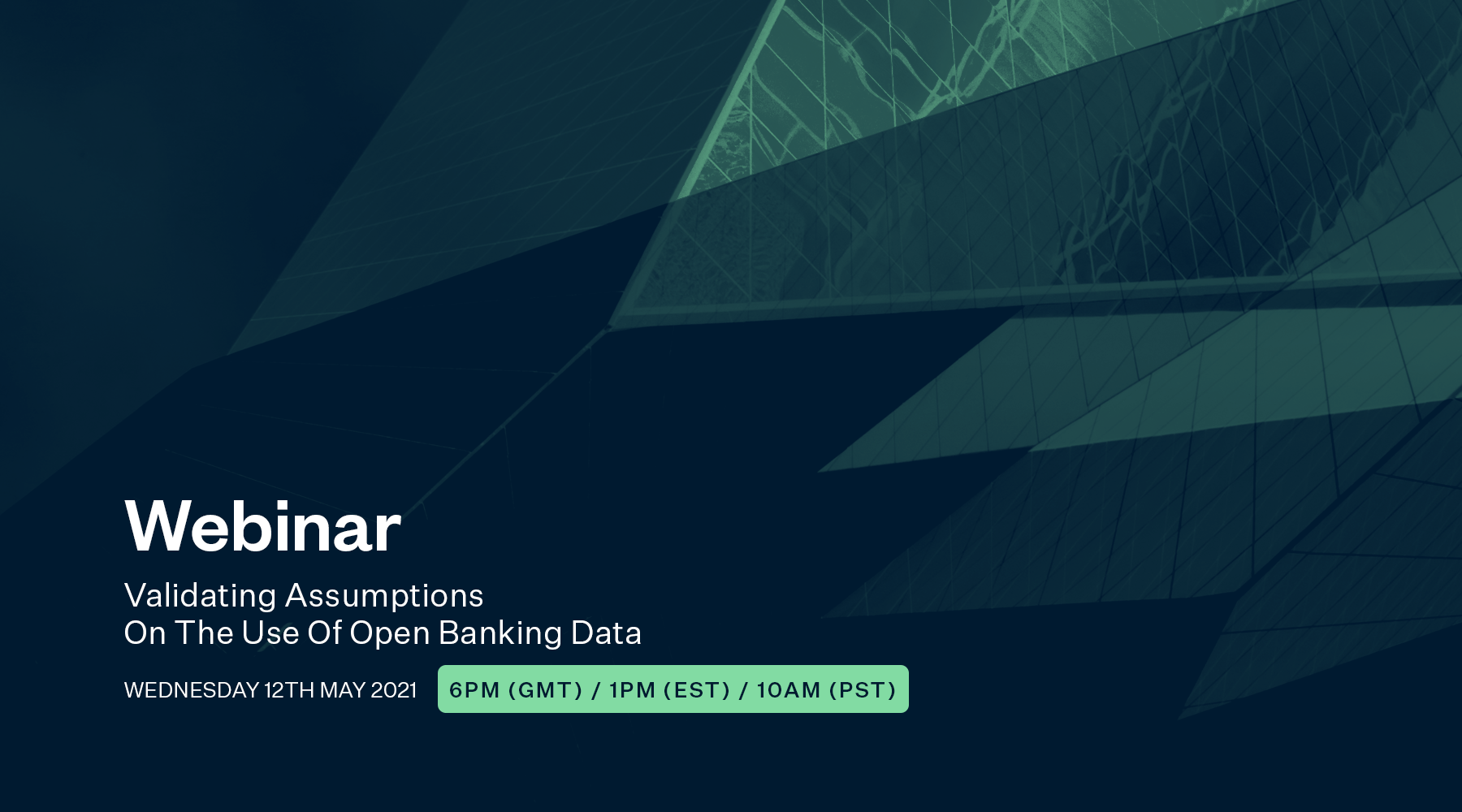 Validating the Assumptions on the use of Open Banking Data