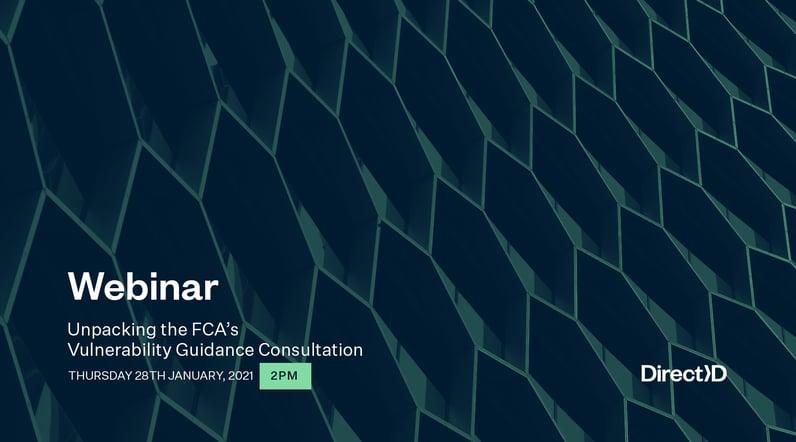 Webinar - Header - January 2021 - Unpacking the FCAs Vulnerability Guidance Consultation